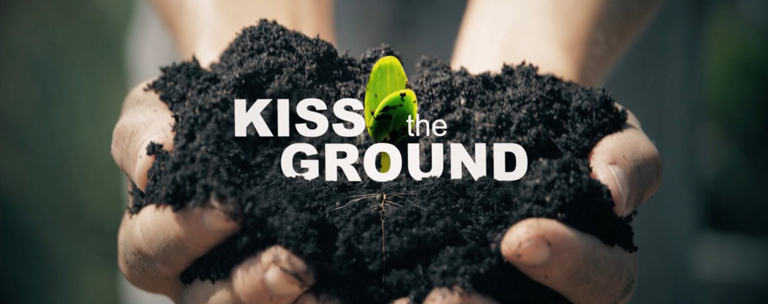 Kiss the Ground   Sustainability Festival 2021